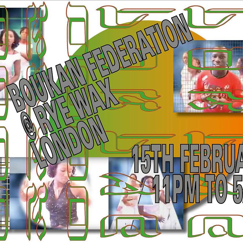 Boukan Federation - Ldn Premiere at Rye Wax