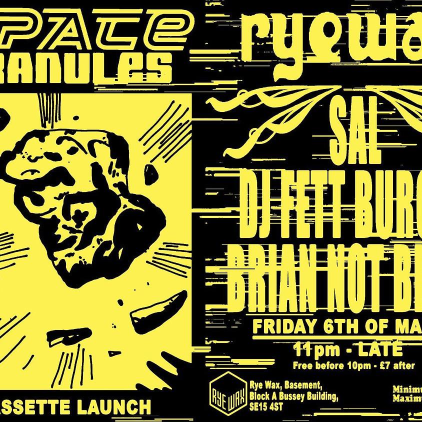 Space Granules w. Sal, DJ Fett Burger & Brian Not Brian