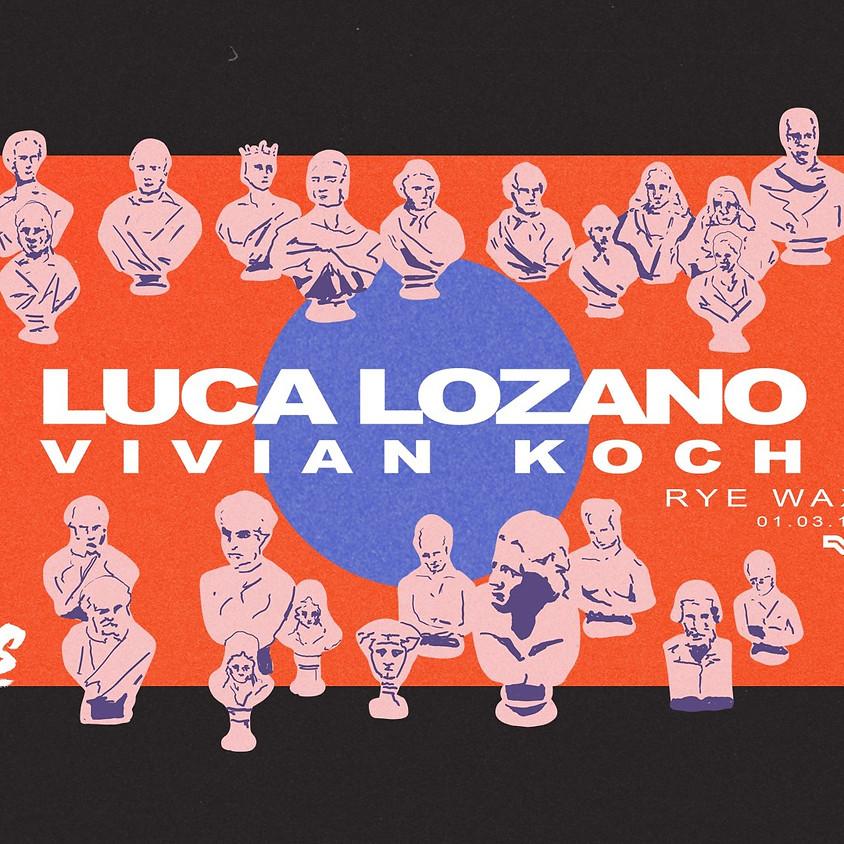 Haŵs Presents: Luca Lozano & Vivian Koch
