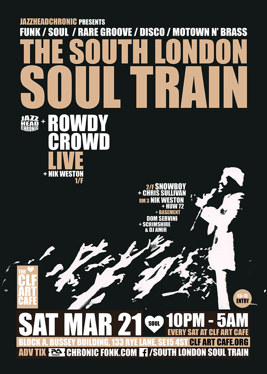 Sat Mar 21 - South London Soul Train