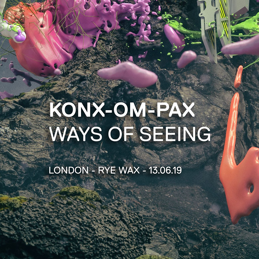 Konx-om-Pax: Ways Of Seeing Release Party