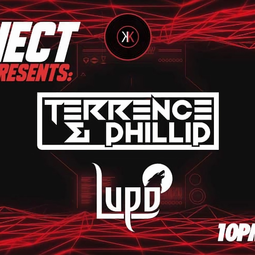 Konnect Presents: Terrence & Phillip w/ Lupo