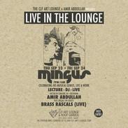 Thu Sep 23 + Fri Sep 24 - Amir Abdullah - Mingus Lecture, Album Listening & DJ Session + Brass Rascals (Live)
