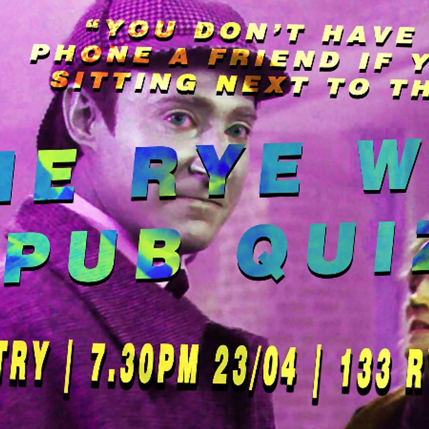 Rye Wax Pub Quiz ヽ(▼ー▼キ)