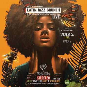 Sat Oct 30 - Latin jazz Brunch (Live) with John Armstrong + Sarabanda Live (1pm-6pm)