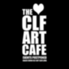 The CLf ARt cafe - All Events Posponed Due To Coronavirus Pandemic