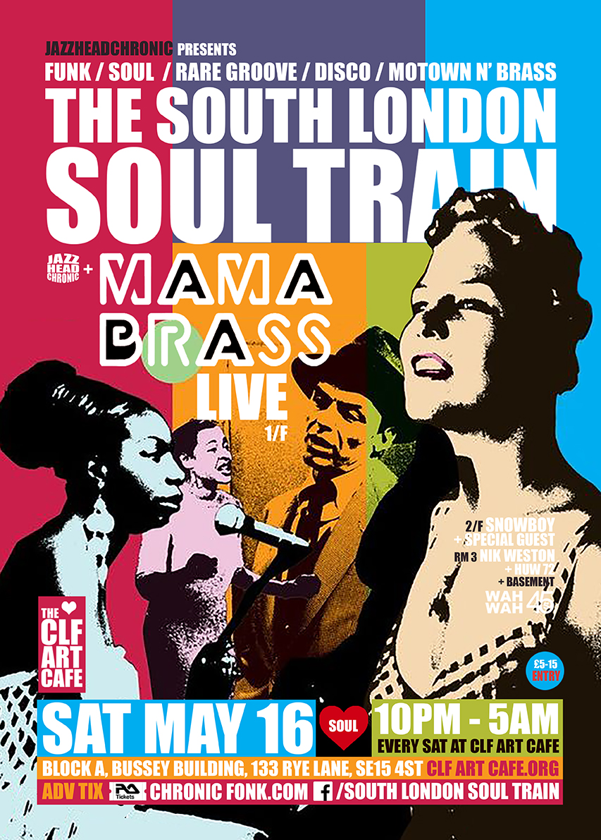 Sat May 16 - South London Soul Train