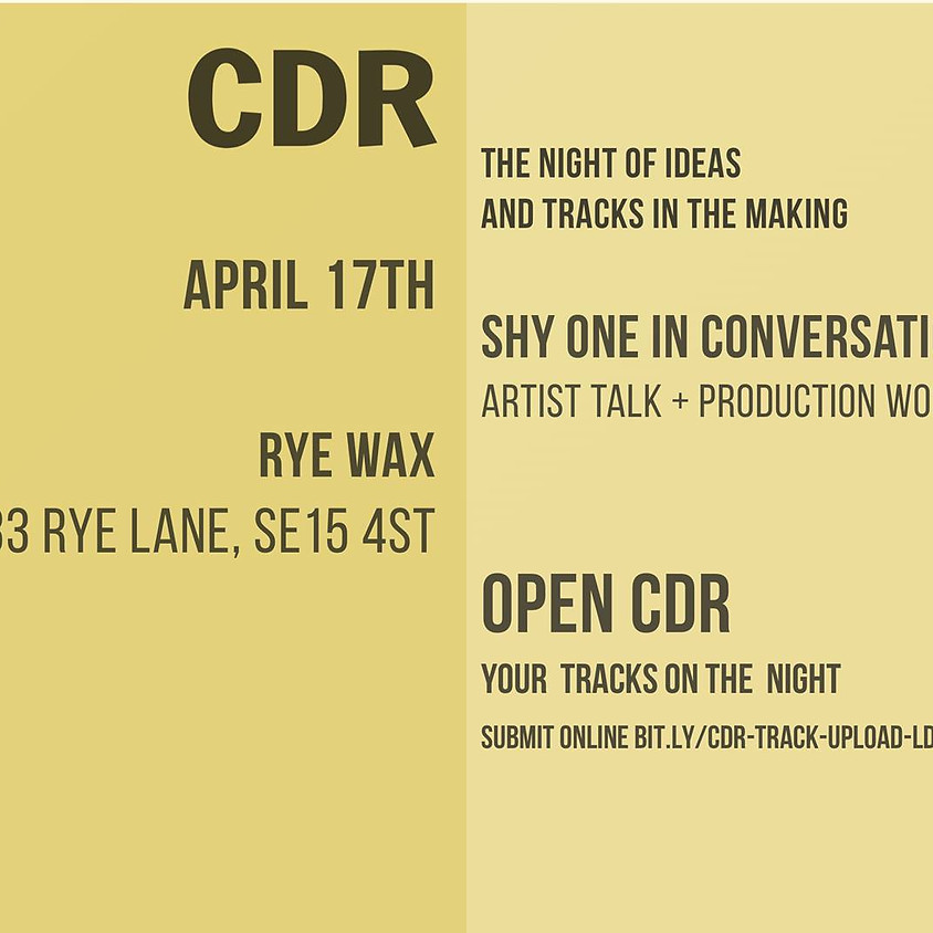 CDR - Shy One in conversation with Ikonika