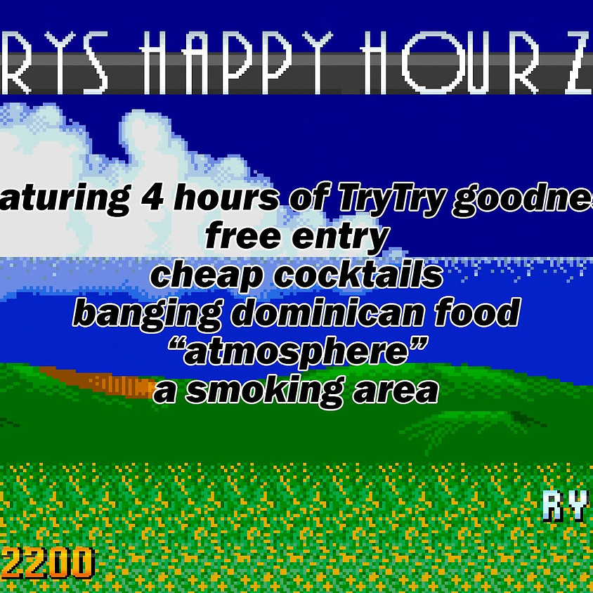 Try Try Happy Hour