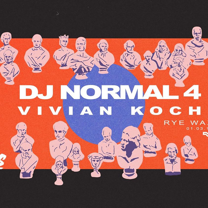Haŵs Presents: DJ Normal 4 & Vivian Koch