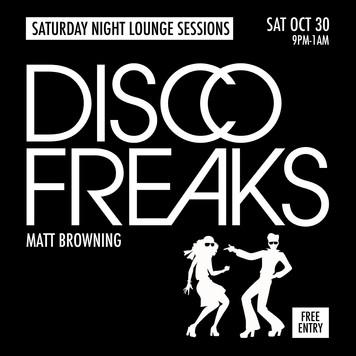 DISCO-FREAKS-Matt-Browning-Sat-Oct-30-Black.jpg