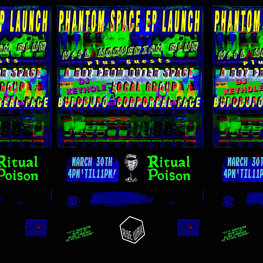 Ritual Poison - Hooverian Blur EP Launch