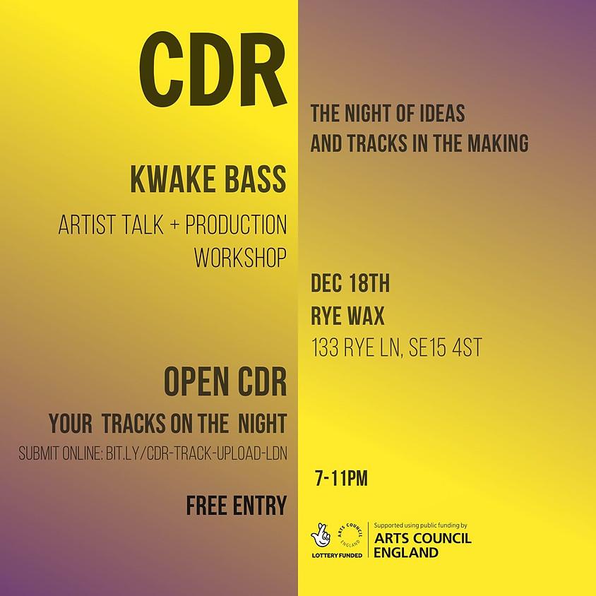 CDR with Kwake Bass at Rye Wax