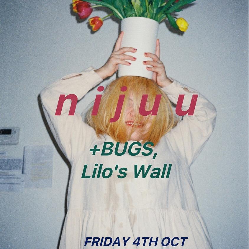 니쥬 n i j u u / BUGS / Lilo's Wall