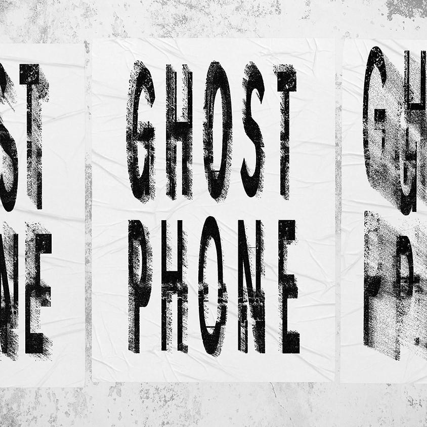 Roads 25 w/ Ghost Phone & Friends