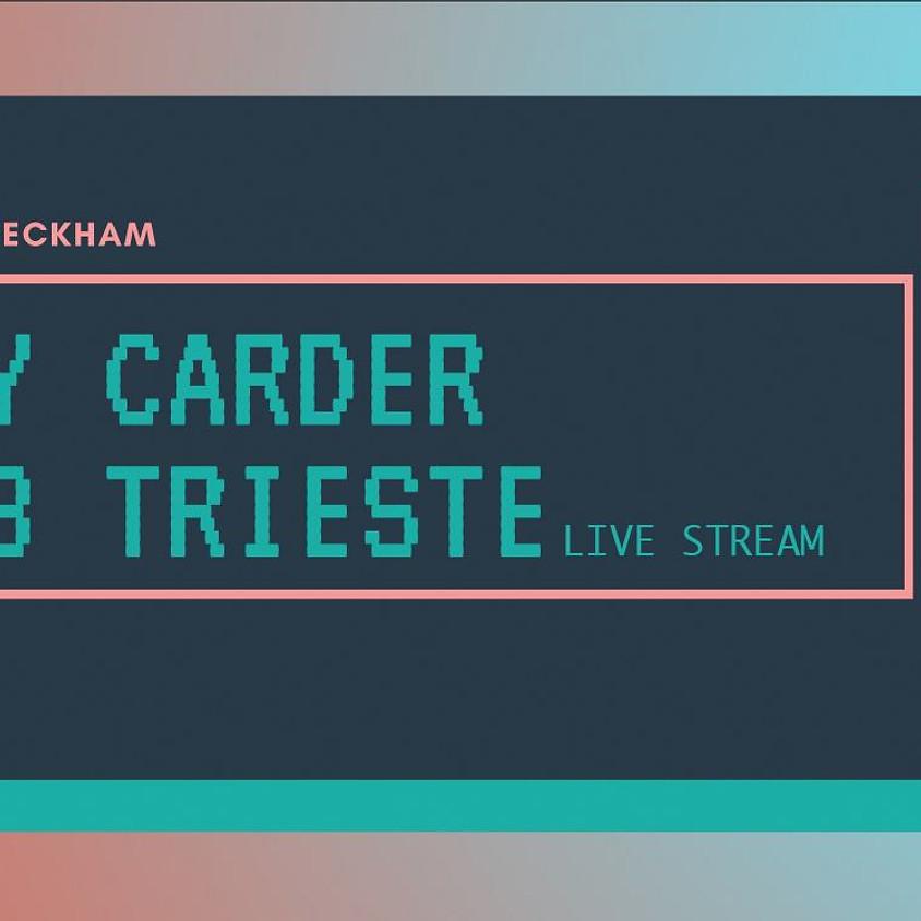 Jay Carder b2b Trieste
