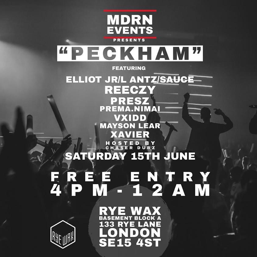 "MDRN Events Presents ""Peckham"""