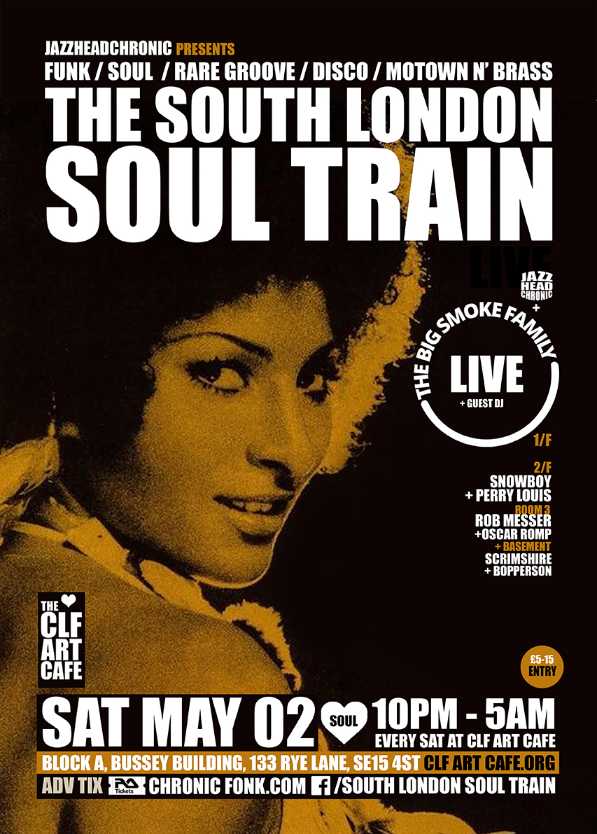 Sat May 02 - South London Soul Train