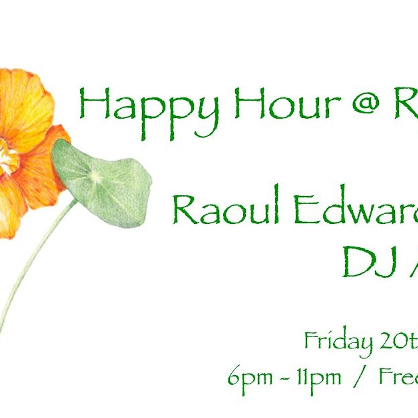 Raoul Edwards Invites Dj Autumn happy hour
