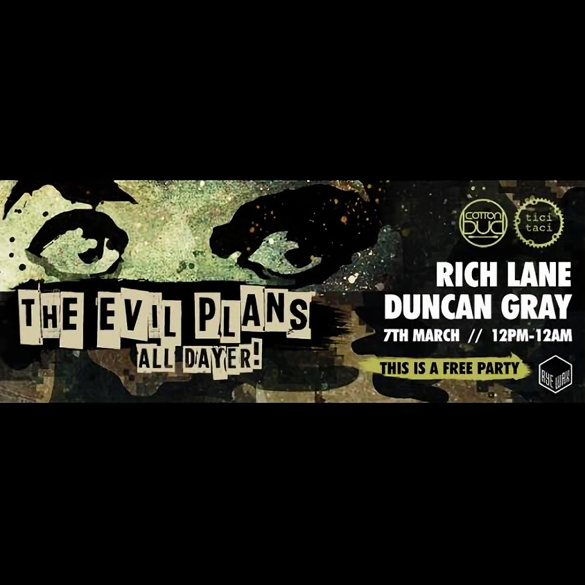 The Evil plans with Duncan Gray and Rich Lane