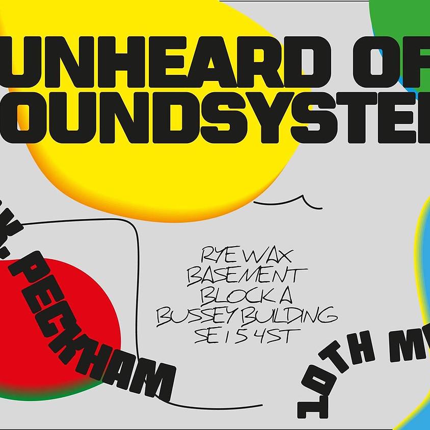 Unheard of Soundsystem at Rye Wax | Weekday Wobble