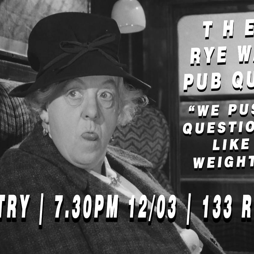The Rye Wax Pub Quiz (ಠ.ಠ)