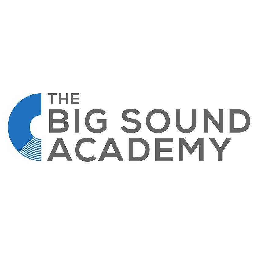 The Big Sound Academy