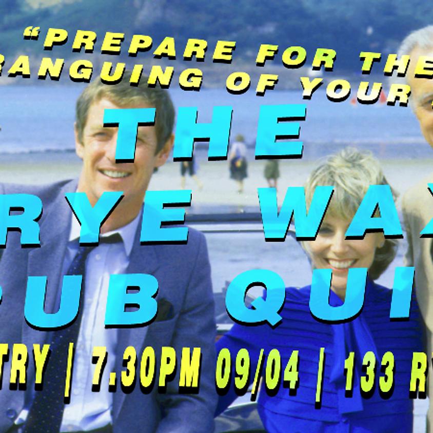 Rye Wax Pub Quiz (◑○◑)