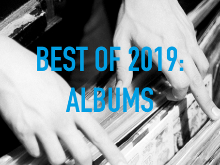 END OF YEAR LISTIES PART II: ALBUMS