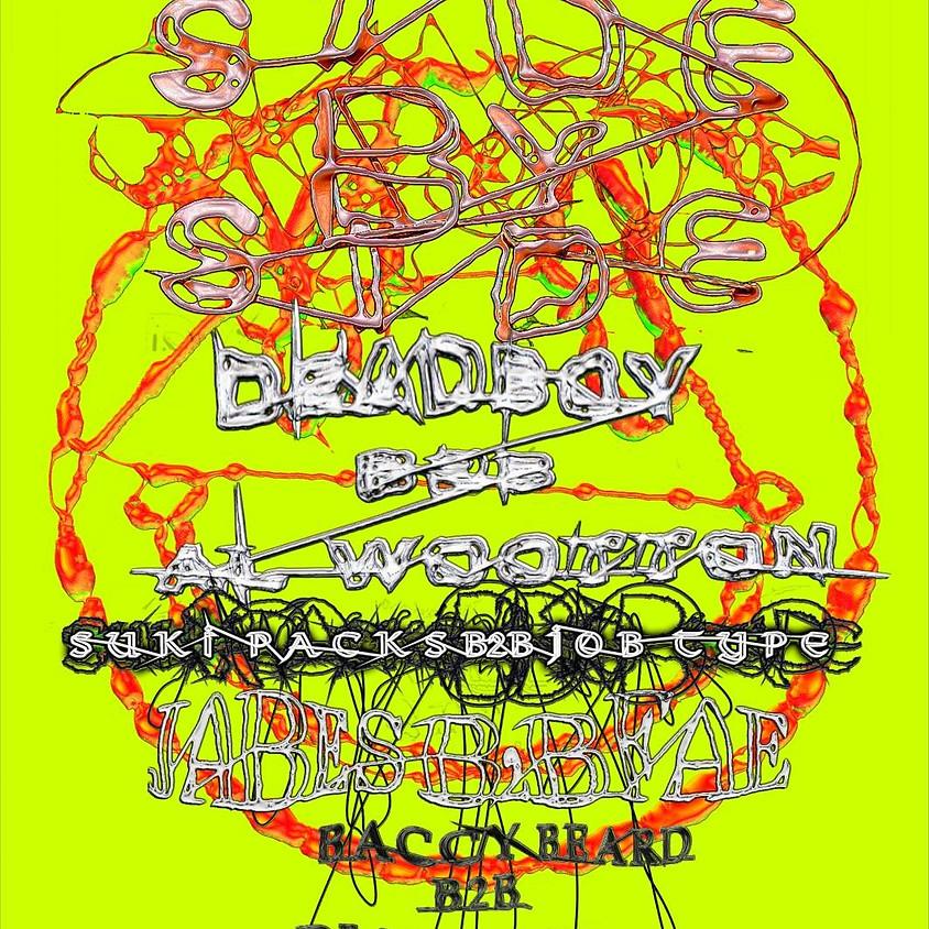 Slump Sounds presents - Side by Side: Deadboy B2B Al Wootton