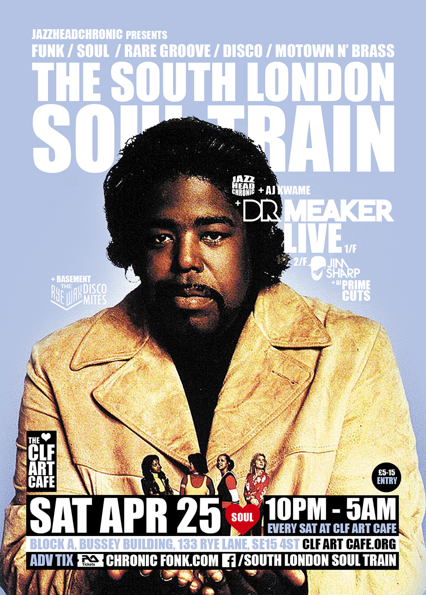 Sat Apr 25 - South London Soul Train