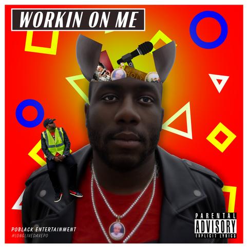 Album Cover Workin-On Me