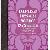 Everyday Physical Science Mysteries