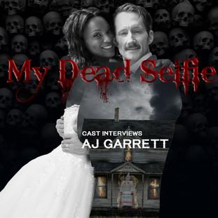 Interview with My Dead Selfie's AJ Garrett
