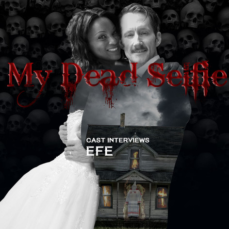blury-preloadresized-preloadMy Dead Selfie (Behind The Scenes) Interview with My Dead Selfie's Efe