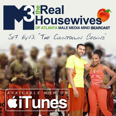 M3 Real Housewives of Atlanta Bearcast S7 E13