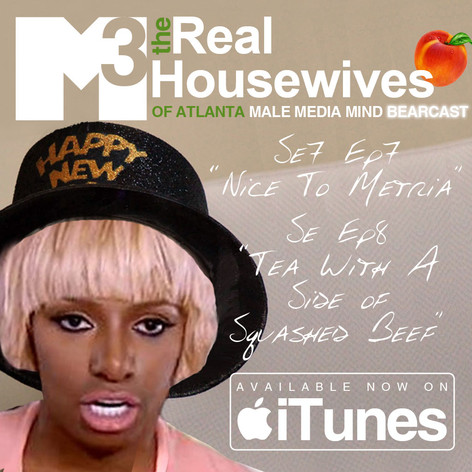 M3 Real Housewives of Atlanta Bearcast S7 E7 + E8