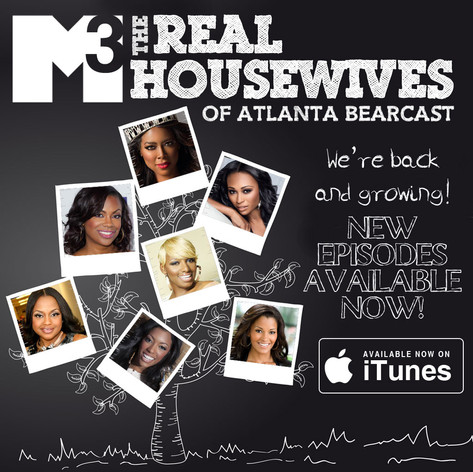 M3 Real Housewives of Atlanta Bearcast S7 E1