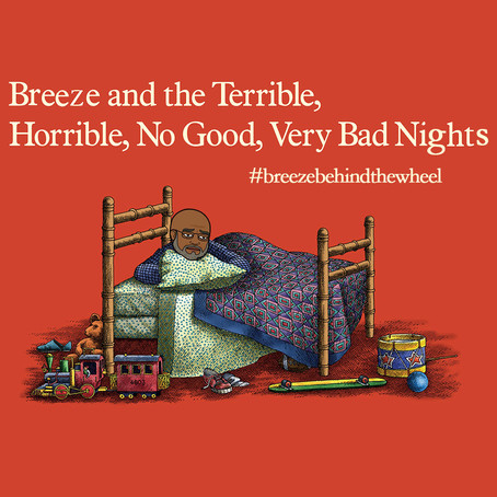 Breeze and the Terrible, Horrible, No Good, Very Bad Nights