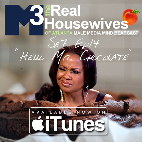 M3 Real Housewives of Atlanta Bearcast S7 E14