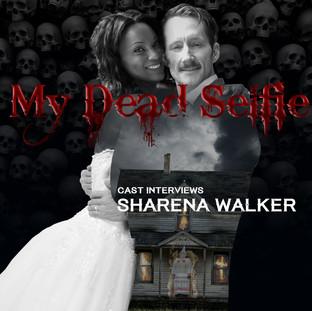 Interview with My Dead Selfie's Sharena Walker