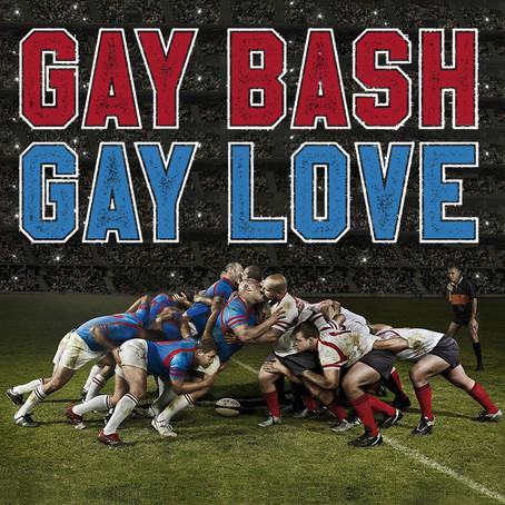Gay Bash/Gay Love