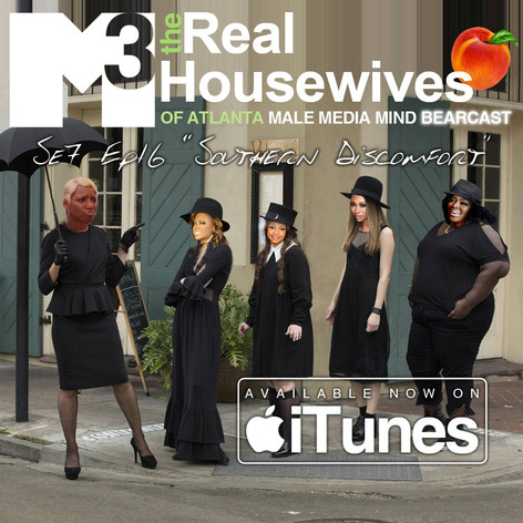 M3 Real Housewives of Atlanta Bearcast S7 E16