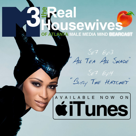 M3 Real Housewives of Atlanta Bearcast S7 E3 + E4