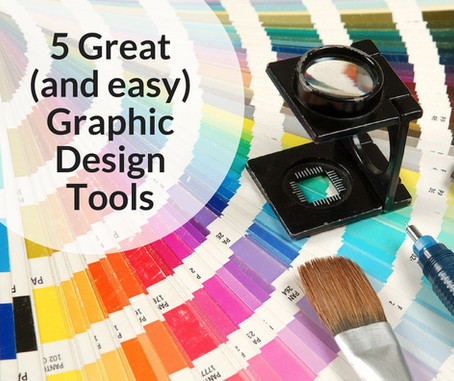 5 Great (and easy) Graphic Design Tools