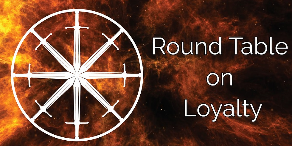 Round Table on Loyalty