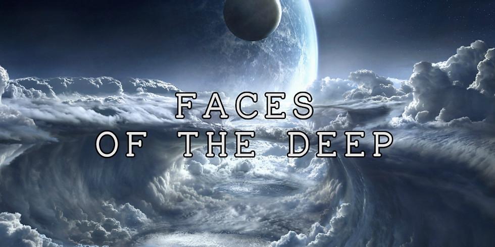 Faces of the Deep (LIVESTREAM)