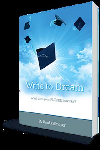 "Brad's Book - ""Write to Dream"""