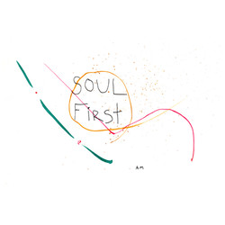 soul first