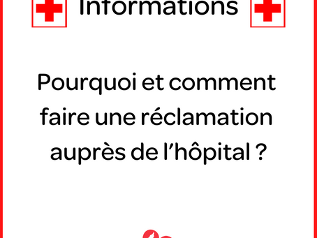 Pourquoi et comment faire une réclamation auprès de l'hôpital ?